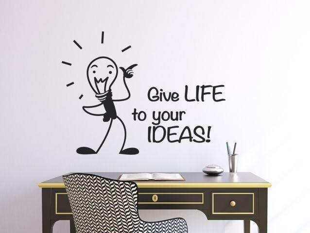 מדבקת קיר   תנו חיים לרעיונות