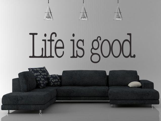 מדבקת קיר - life is good