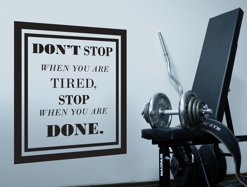 מדבקת קיר | אל תפסיק!
